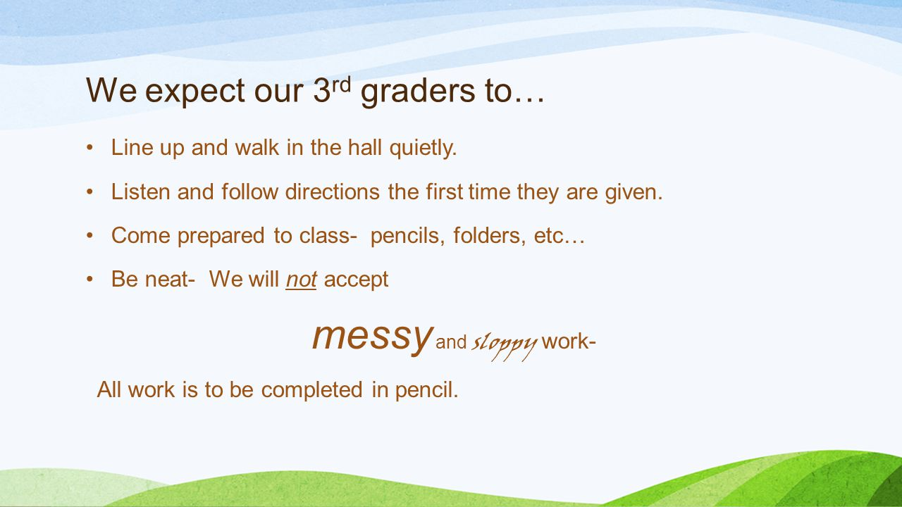 We expect our 3rd graders to…