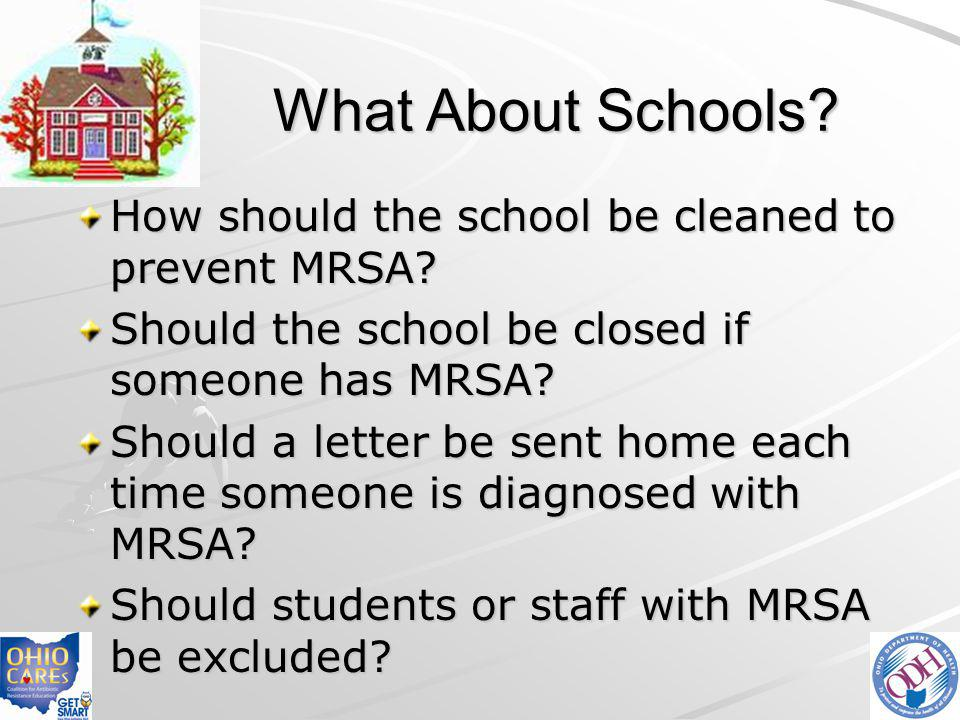 What About Schools How should the school be cleaned to prevent MRSA