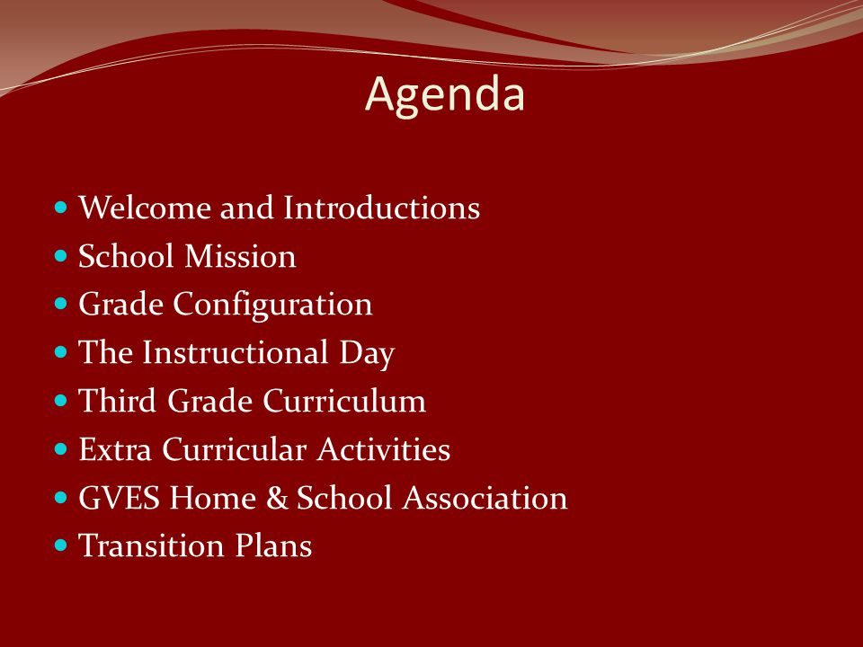 Agenda Welcome and Introductions School Mission Grade Configuration