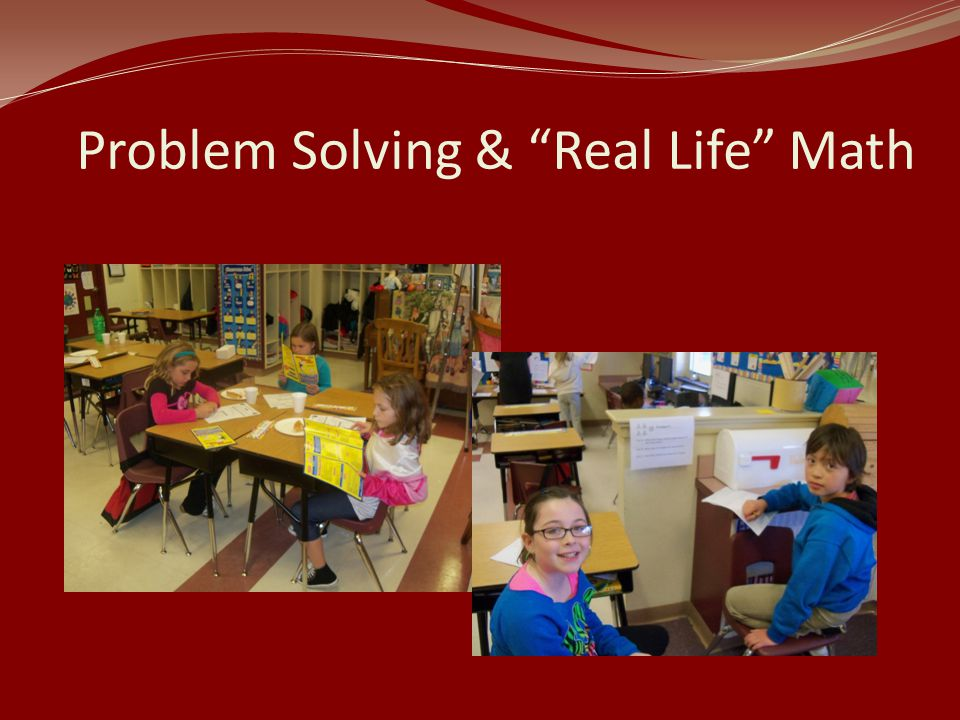 Problem Solving & Real Life Math