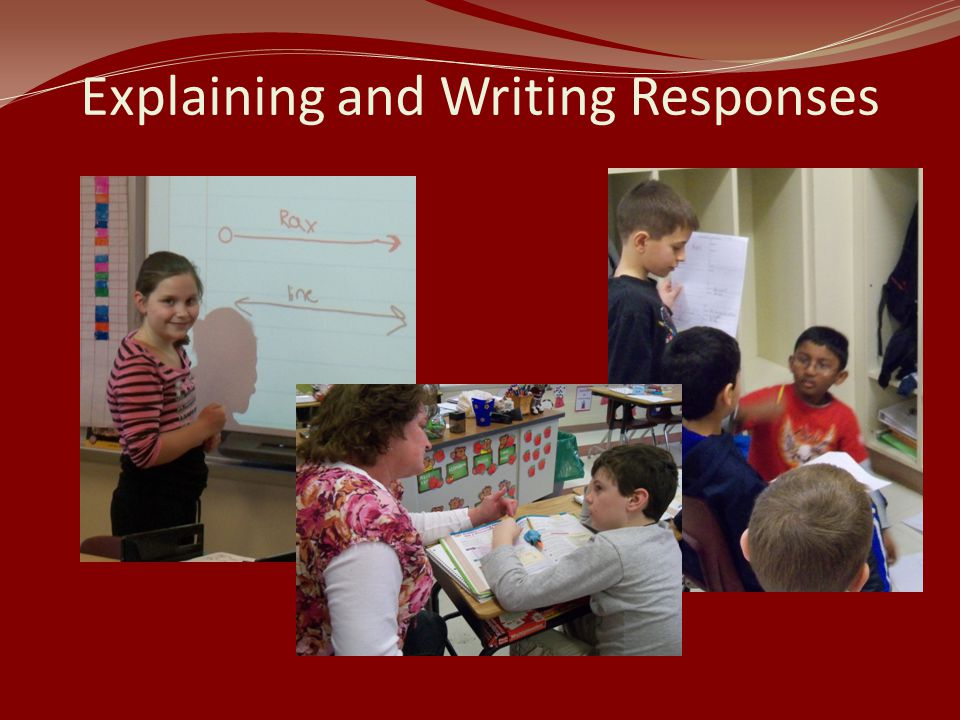 Explaining and Writing Responses
