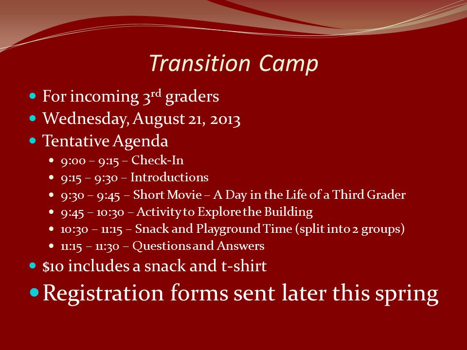 Transition Camp Registration forms sent later this spring