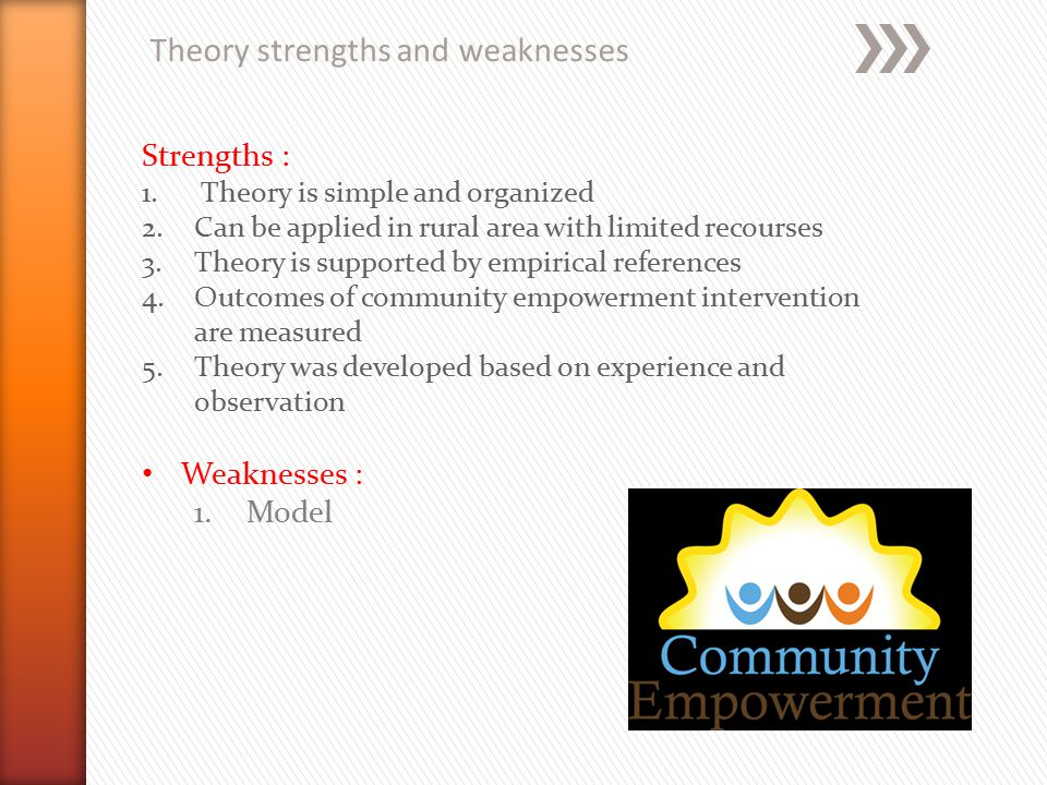 Theory strengths and weaknesses