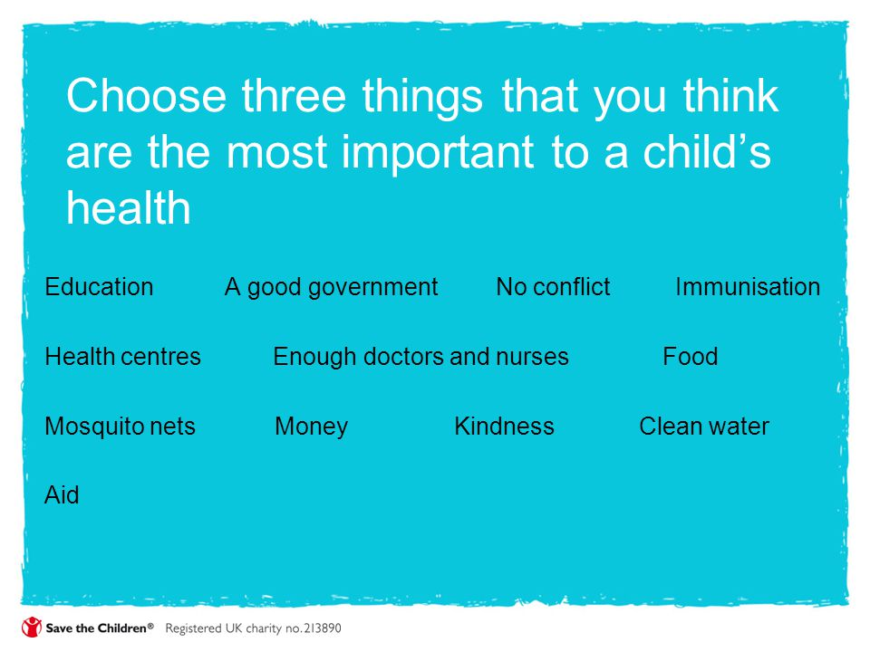 Choose three things that you think are the most important to a child's health