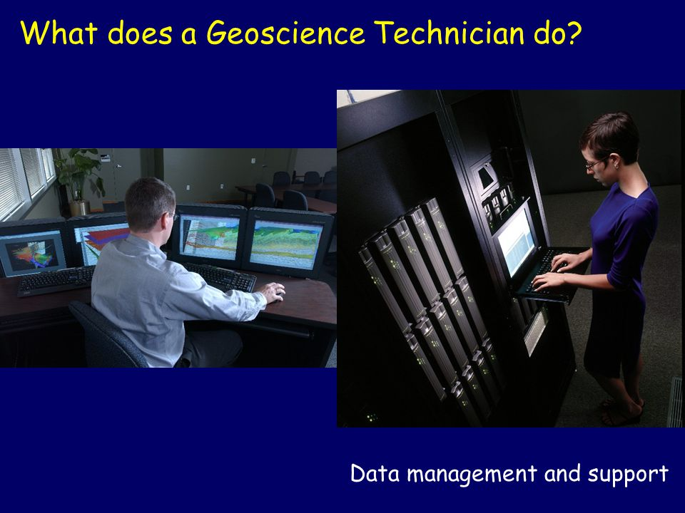 What does a Geoscience Technician do