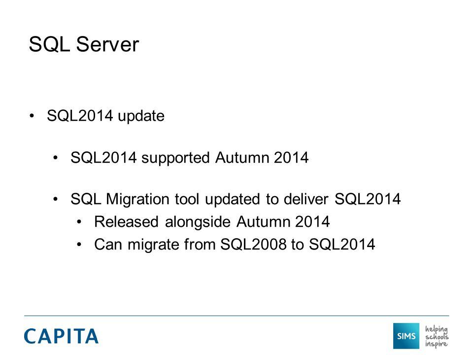 SQL Server SQL2014 update SQL2014 supported Autumn 2014