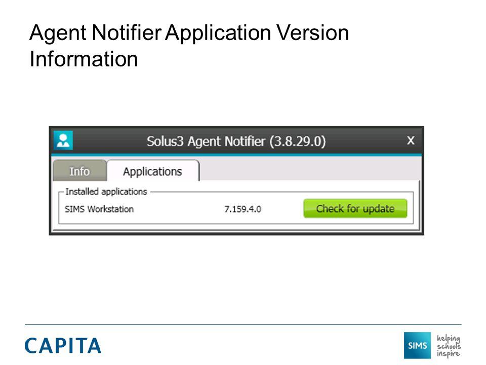 Agent Notifier Application Version Information