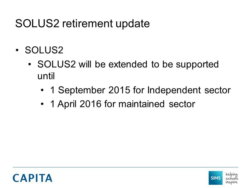 SOLUS2 retirement update