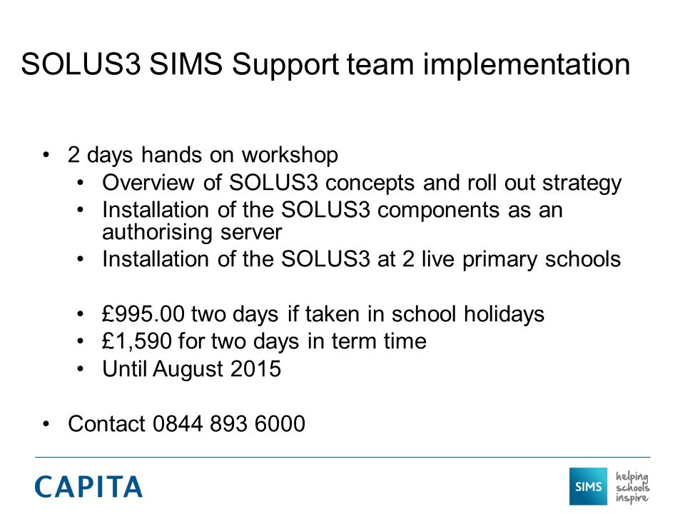 SOLUS3 SIMS Support team implementation
