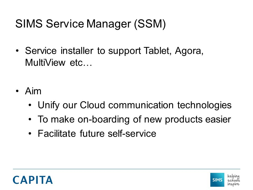 SIMS Service Manager (SSM)