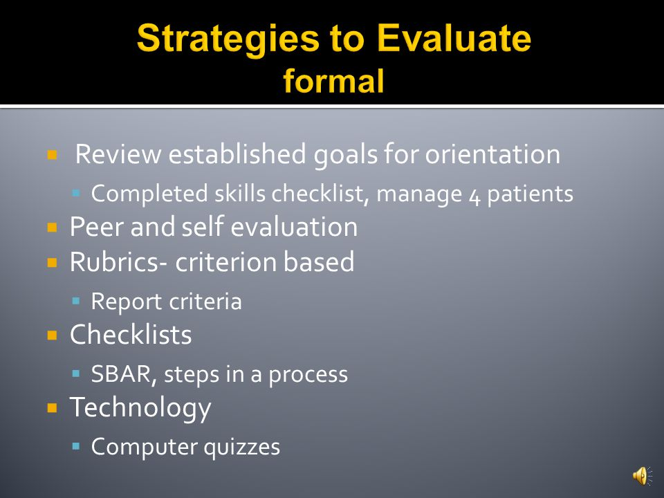 Strategies to Evaluate formal