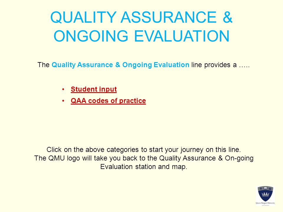 QUALITY ASSURANCE & ONGOING EVALUATION