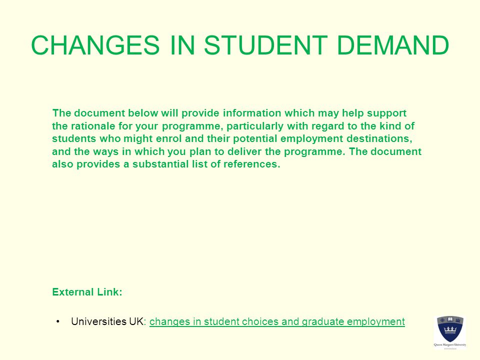 CHANGES IN STUDENT DEMAND