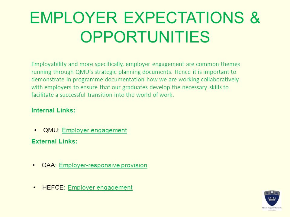 EMPLOYER EXPECTATIONS & OPPORTUNITIES