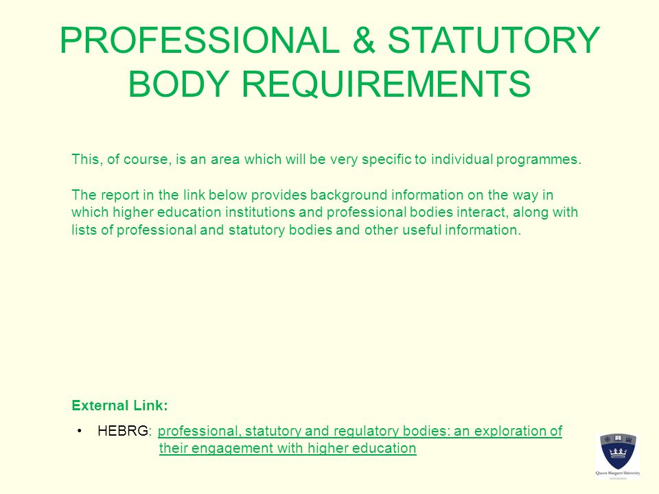 PROFESSIONAL & STATUTORY BODY REQUIREMENTS