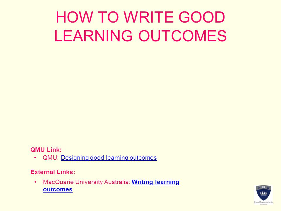 HOW TO WRITE GOOD LEARNING OUTCOMES