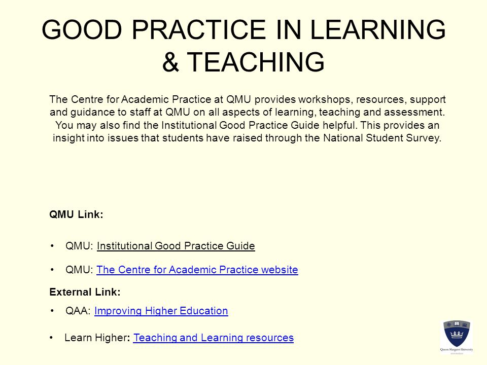 GOOD PRACTICE IN LEARNING & TEACHING