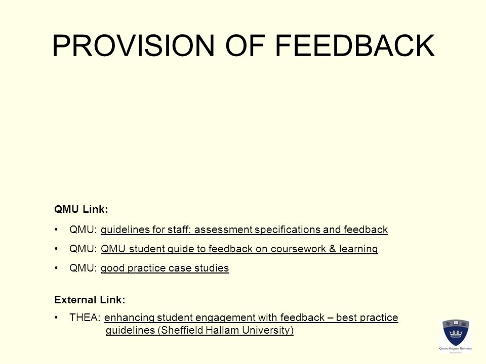 PROVISION OF FEEDBACK QMU Link: External Link: