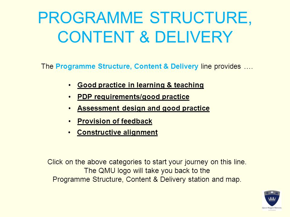 PROGRAMME STRUCTURE, CONTENT & DELIVERY