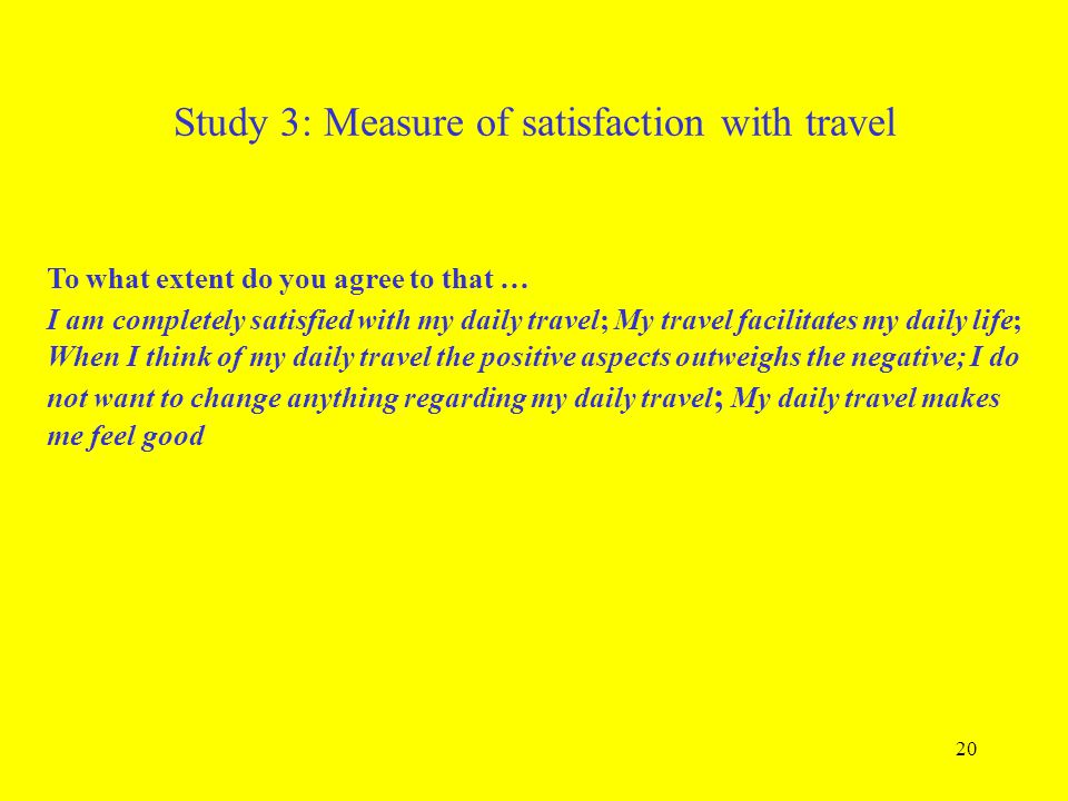 Study 3: Measure of satisfaction with travel