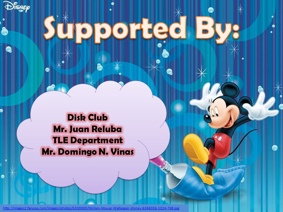 Supported By: Disk Club Mr. Juan Reluba TLE Department