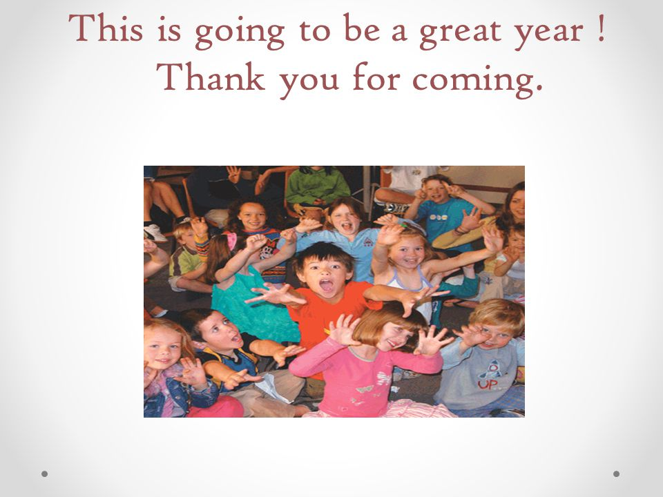This is going to be a great year ! Thank you for coming.