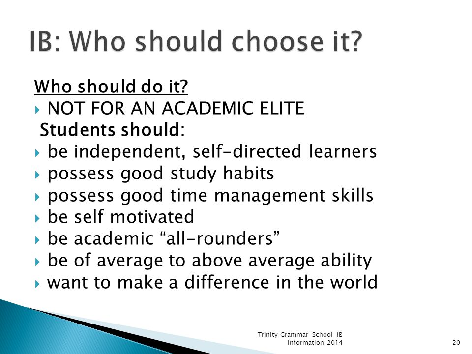 IB: Who should choose it