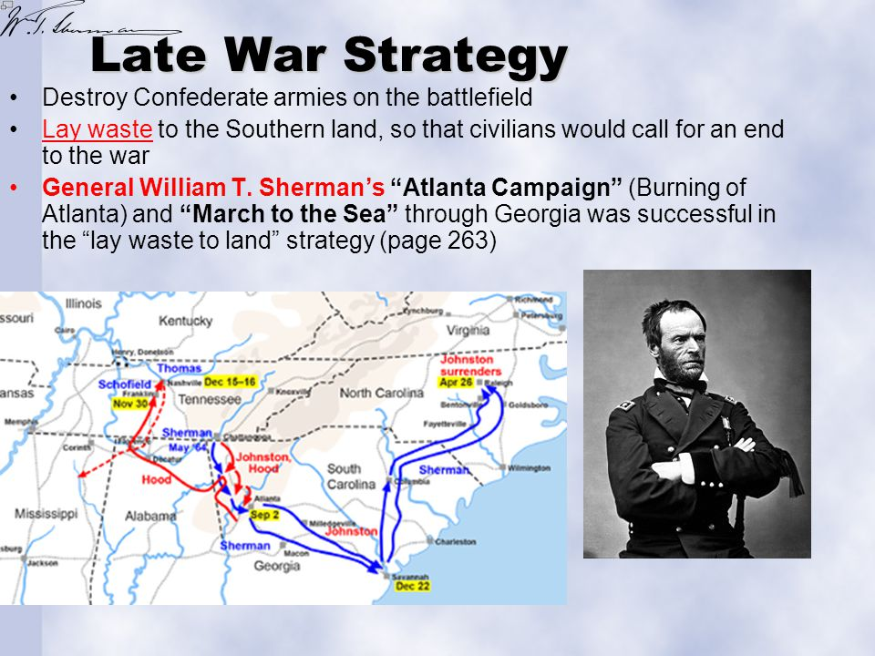 Late War Strategy Destroy Confederate armies on the battlefield