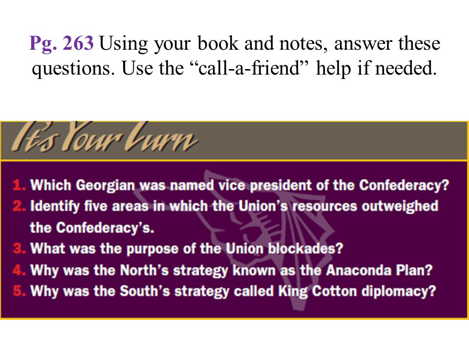 Pg. 263 Using your book and notes, answer these questions