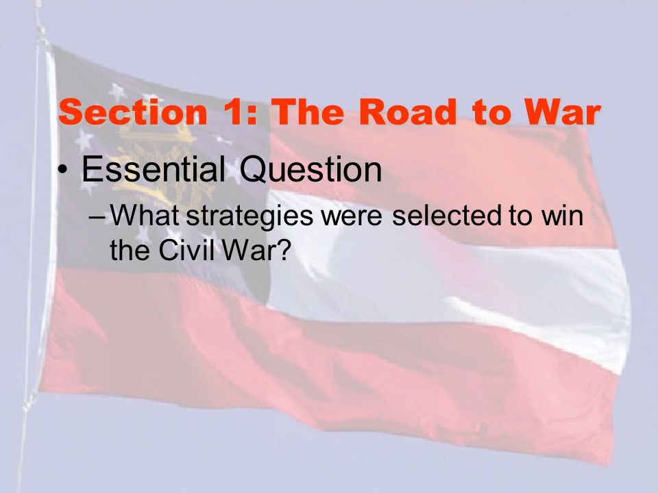 Section 1: The Road to War