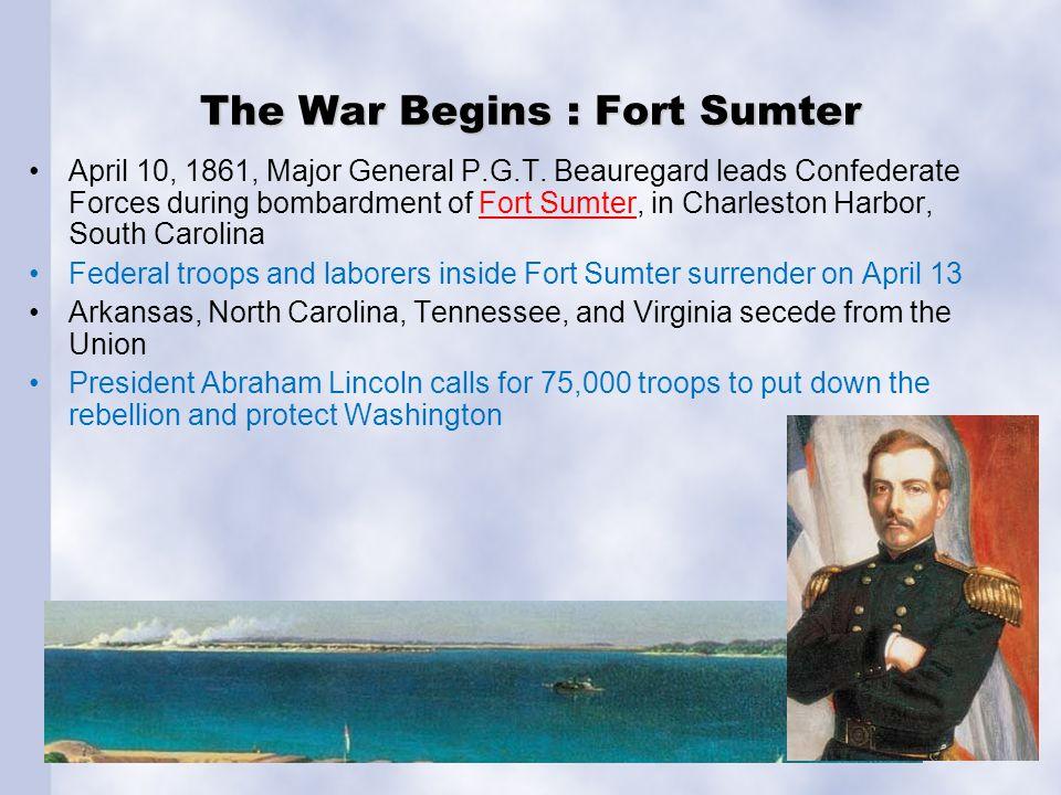 The War Begins : Fort Sumter