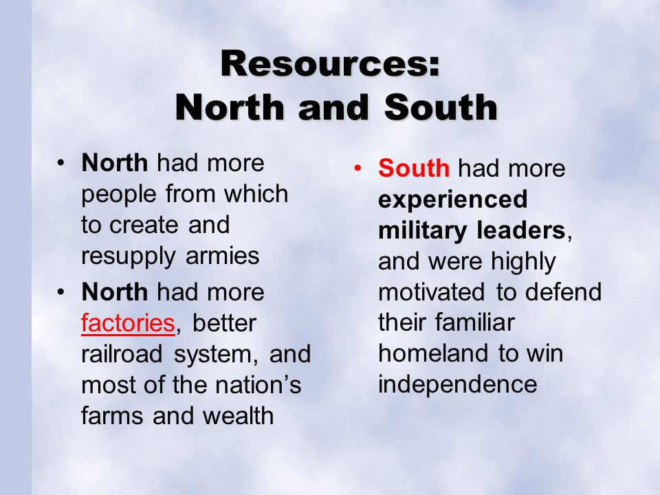 Resources: North and South