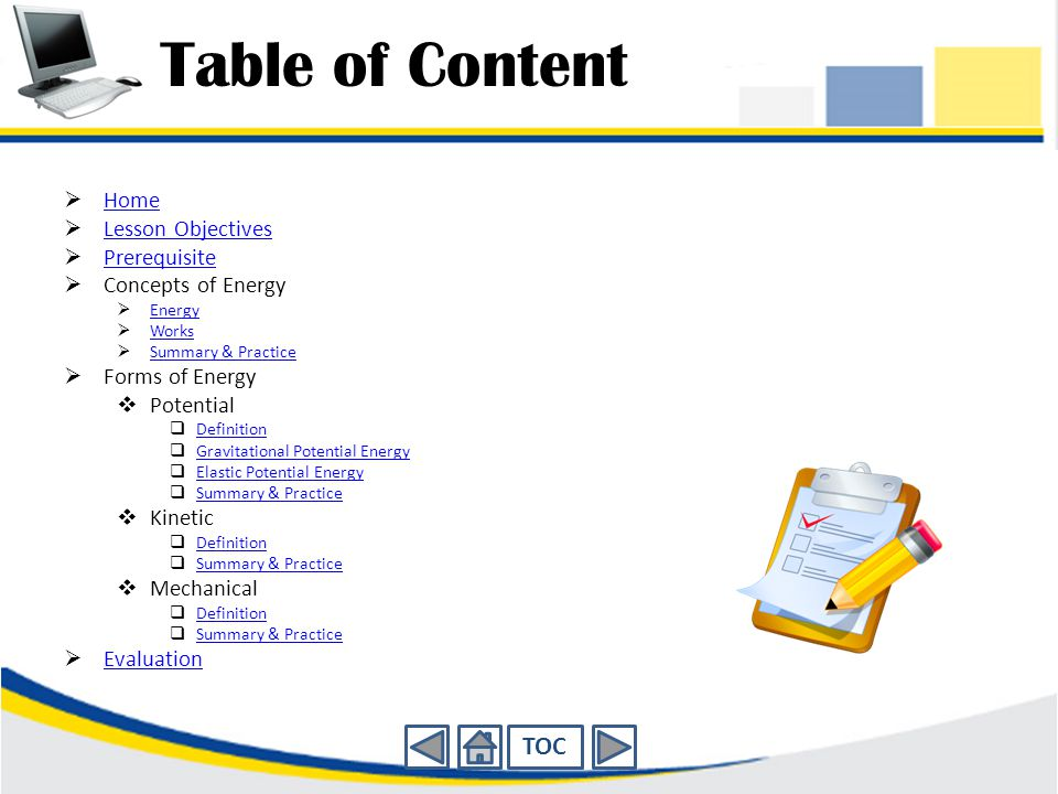 Table of Content TOC Home Lesson Objectives Prerequisite