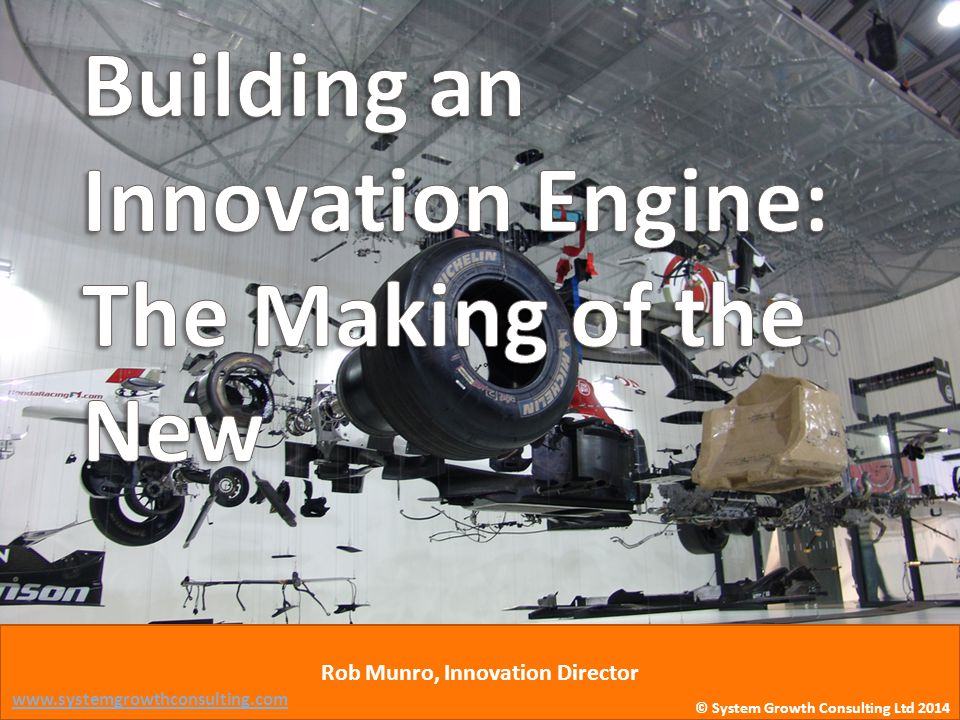 Building an Innovation Engine: The Making of the New