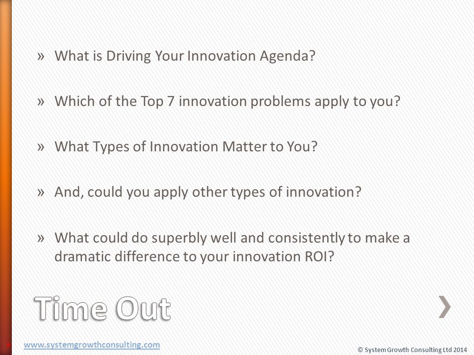 Time Out What is Driving Your Innovation Agenda