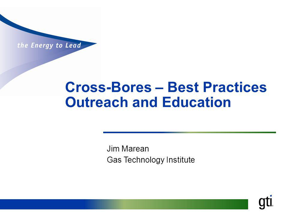 Cross-Bores – Best Practices Outreach and Education