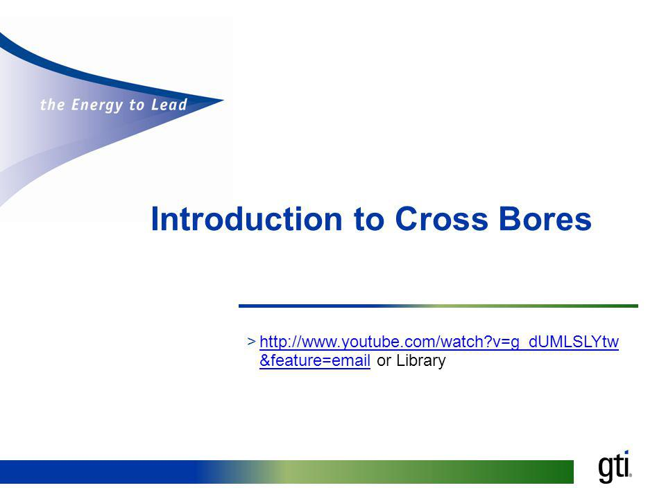 Introduction to Cross Bores