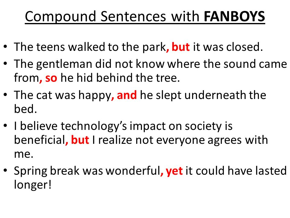 Compound Sentences with FANBOYS