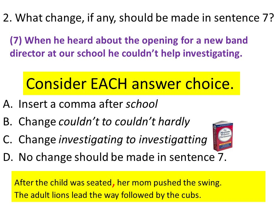 2. What change, if any, should be made in sentence 7