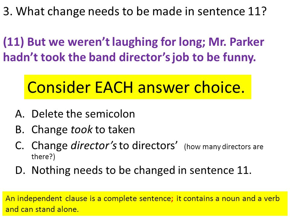 3. What change needs to be made in sentence 11