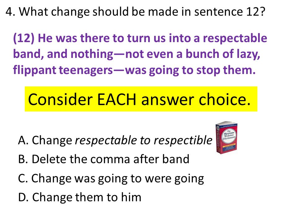 4. What change should be made in sentence 12
