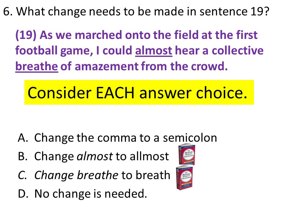 6. What change needs to be made in sentence 19