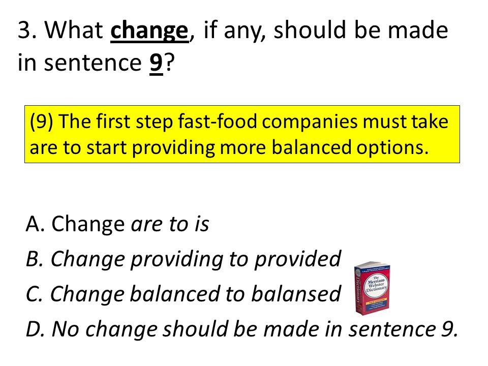 3. What change, if any, should be made in sentence 9