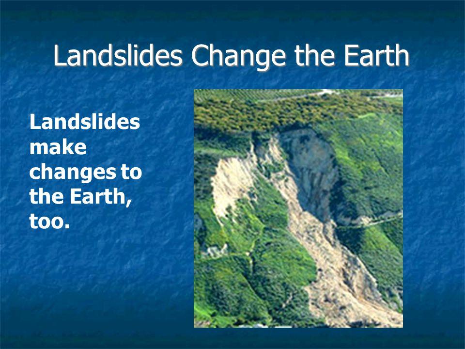 Landslides Change the Earth