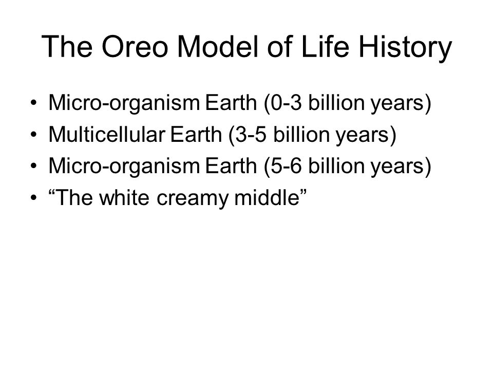 The Oreo Model of Life History
