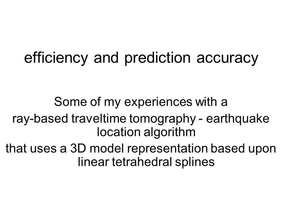 efficiency and prediction accuracy
