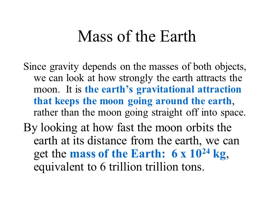 Mass of the Earth