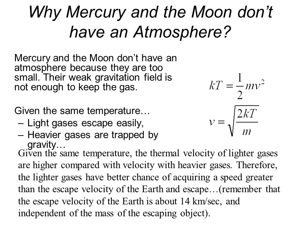 Why Mercury and the Moon don't have an Atmosphere