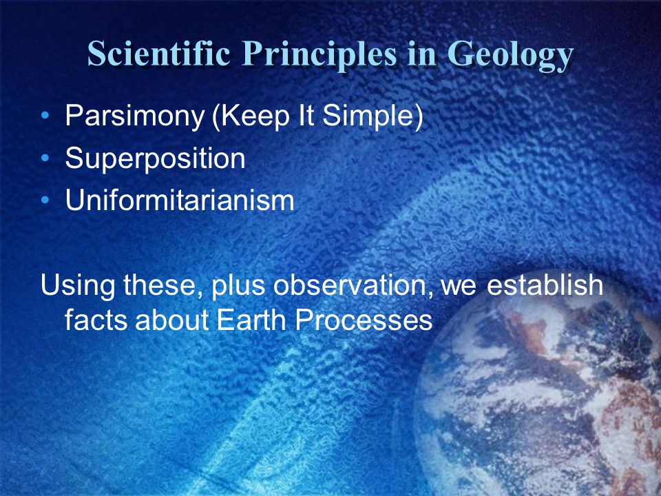 Scientific Principles in Geology