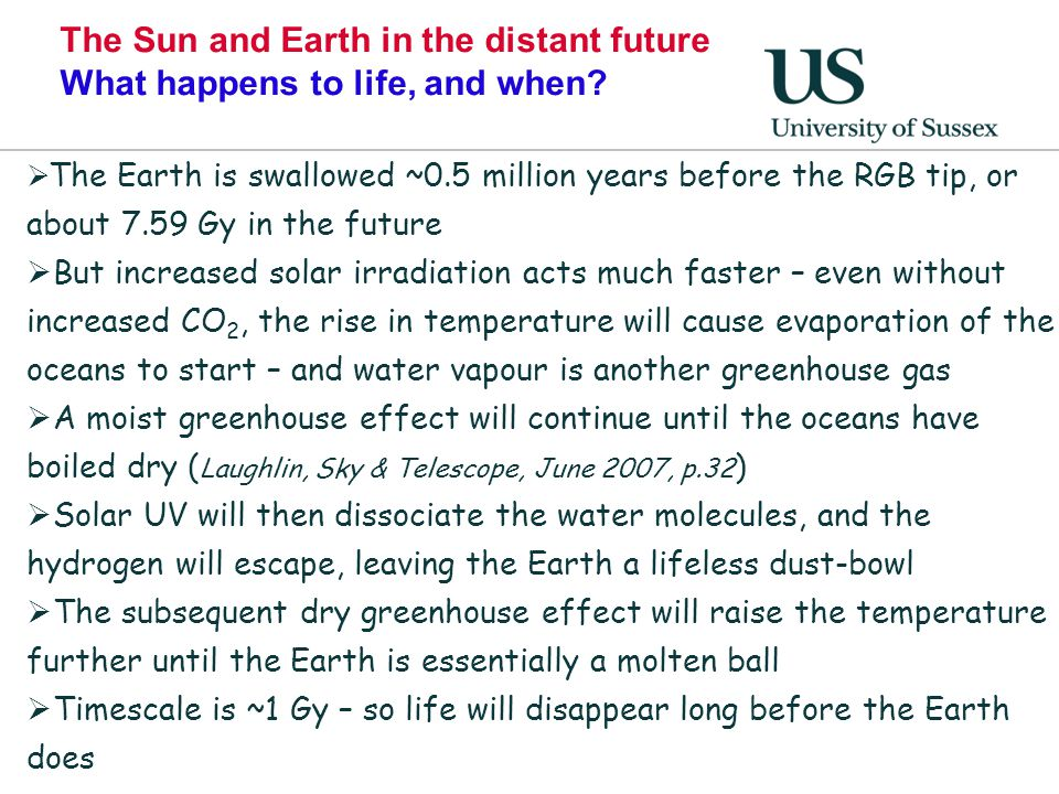 The Sun and Earth in the distant future What happens to life, and when